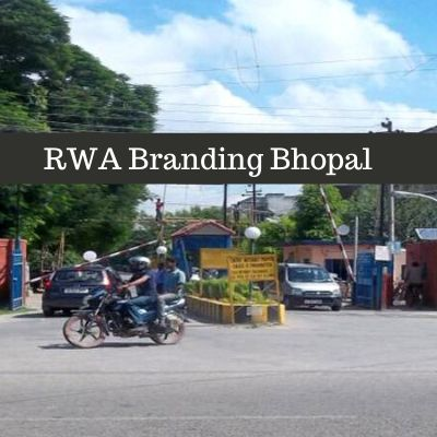 RWA Advertising options in RWA Danish Housing Society Bhopal, Society Gate Ad company in Bhopal