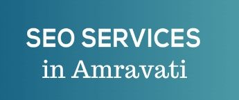 Digital Marketing Companies in Amravati, Internet Marketing Company in Amravati, SEO Company in Amravati