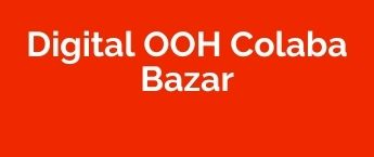DOOH Agency in Colaba Bazar, DOOH Advertising in Colaba Bazar, Digital Out Of Home Advertising in Mumbai, DOOH Ad Agency