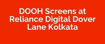 DOOH Media Agency Reliance Digital - Banik Gariahatl, DOOH Advertising company Reliance Digital - Banik Gariahat