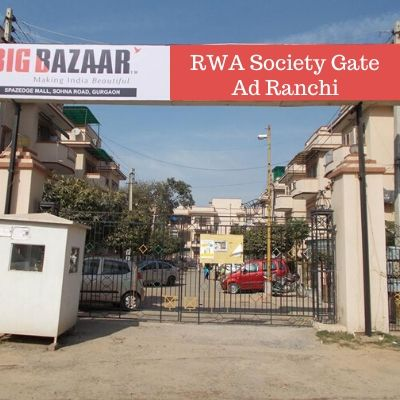 Society Gate Ad Company in Ranchi,  Gangour Apartments Gate Advertising in Ranchi, Apartment Gate Hoarding in India