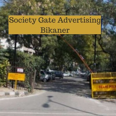 RWA Advertising options in Manglam Aadhar Bikaner, Society Gate Ad company in Bikaner Rajasthan