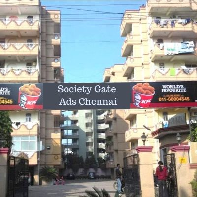 Society Gate Brand Promotion in Rajendra Apartments Chennai, Residential Society Advertising in Chennai