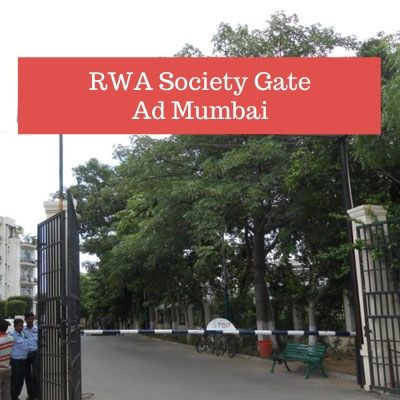 How to advertise in RWA Ranwar Village Square Apartments Gate? RWA Apartment Advertising Agency in Mumbai