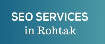 SEO Website advertising, SEO cost in Rohtak, web SEO services Rohtak, Digital Marketing Agency in Rohtak