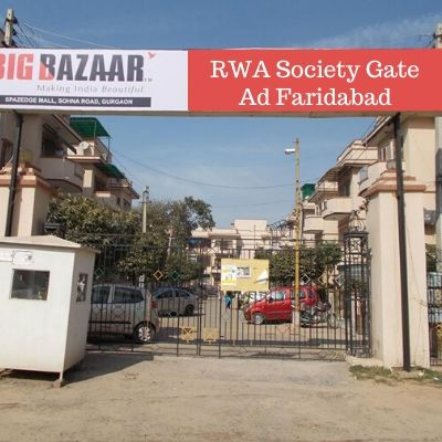 Society Gate Brand Promotion in Sector 28D Faridabad, Residential Society Advertising in Faridabad