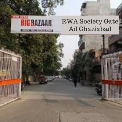 How to advertise in Sector-5 Vaishali Apartments Gate? RWA Apartment Advertising Agency in Ghaziabad