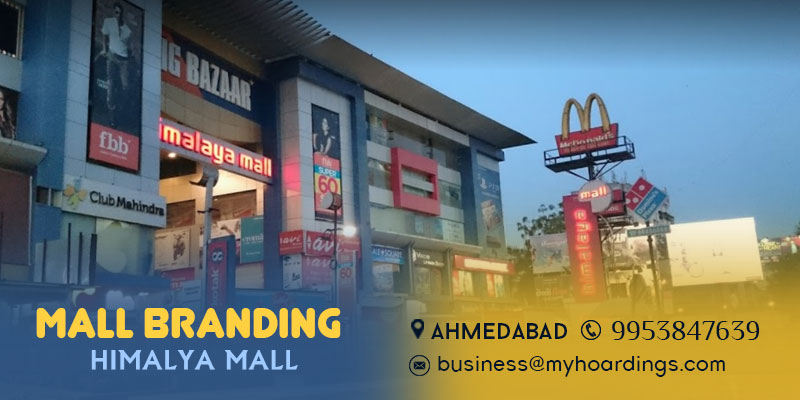 Shopping Mall Media in Ahmedabad,Branding in Himalya Mall Ahmedabad, Mall Advertising in Ahmedabad