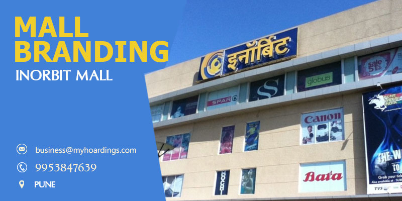 Mall Media in Pune,Advertising in InOrbit Mall. Transit media and Hoarding advertising in Pune Maharashtra