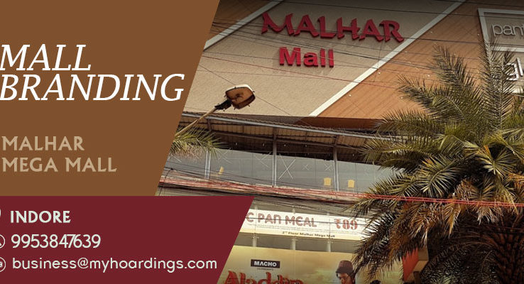 Shopping Mall Advertising in Indore,Branding in Malhar Mega Mall. Mall Advertising in Indore,Madhya Pradesh
