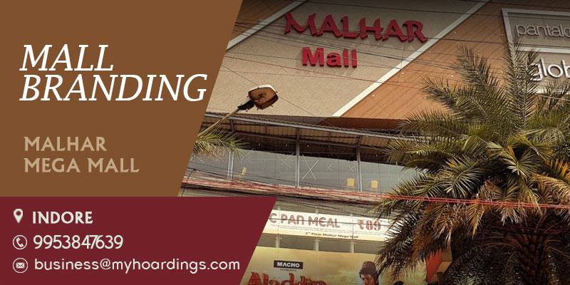 Shopping Mall Advertising in Indore,Branding in Malhar Mega Mall. Mall Advertising in Indore,Madhya Pradesh