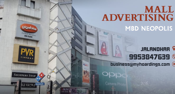 Mall Media in Jalandhar,Advertising in MBD Neopolis Jalandhar. Shopping Mall Ads,Jalandhar Mall Branding.