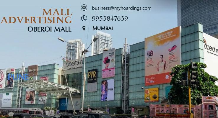 Shopping Mall Advertising in Mumbai,Branding in Oberoi Mall. Cinema and PVR advertising options in Mumbai Maharashtra. Branding in Shopping complex Mumbai