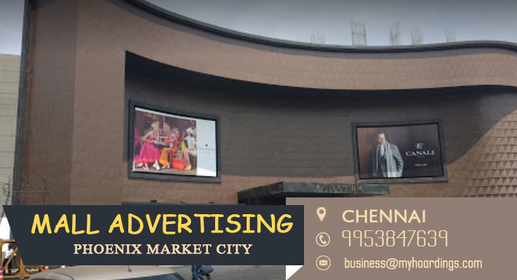 Mall Advertising in Chennai,Advertising in Phoenix Market City. Mall Branding and Advertising in Chennai. Mall Media in Tamil Nadu