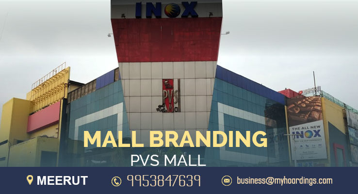Shopping Mall Branding in Meerut,Advertising in PVS Mall. Meerut BTL Mall Branding Company