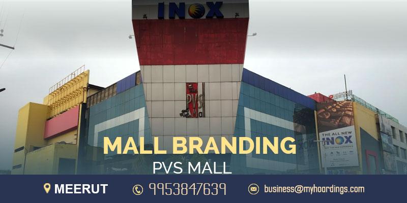 Shopping Mall Branding in Meerut,Advertising in PVS Mall. Meerut BTL Mall Branding Company