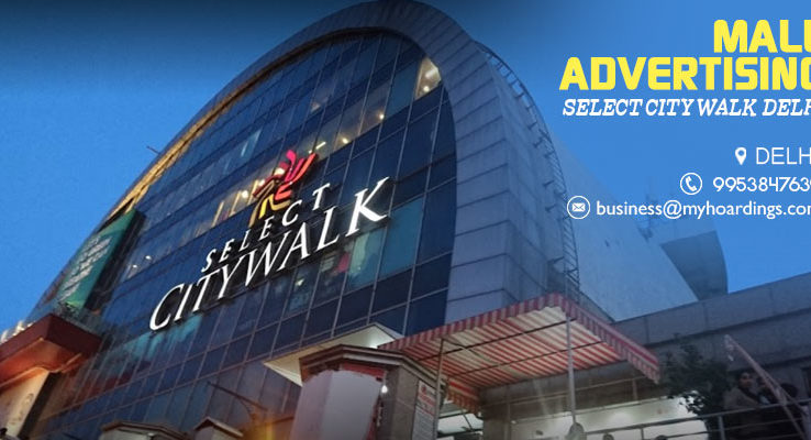 Mall Branding in Delhi,Branding in Select City Walk Mall in Delhi. BEST Mall advertising agency in Delhi. Mall advertising India