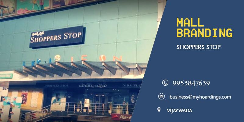 Mall Media in Vijaywada,Advertising in Shoppers Stop. How can we promote brand using mall branding in Vijaywada