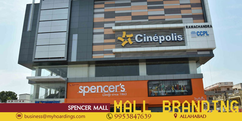 Shopping Mall Branding in Allahabad,Advertising in Spencer Mall.TOP agency for Mall advertising in Allahabad and PAN India