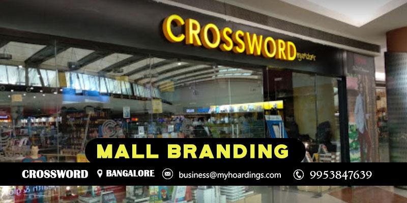 Branding inCrosswordBengaluru !! Contact MyHoardings for Shopping Mall Branding in Bengaluru,Mall Advertising in Crossword