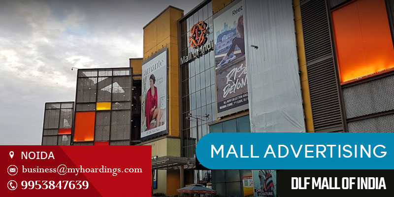 Branding in DLF Mall of India.Contact MyHoardings for Mall Branding in Noida,Advertising in ambient media of DLF Mall of India, Noida
