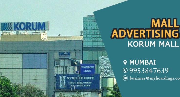 Korum Mall Mumbai,Shopping Mall Media in Mumbai. Mumbai mall list. How to showcase brand in Mumbai Mall