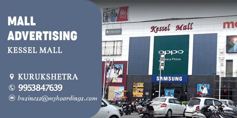 Shopping Mall Advertising in Kurukshetra,Branding in Kessel Mall.