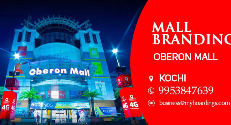 Oberon Mall Kochi,Mall Advertising in Kochi. Mall brand activation in India