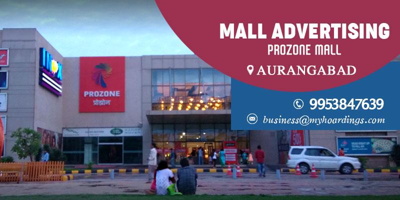 Shopping Mall Media in Aurangabad,Branding in Prozone Mall.Cinema advertising,Advertising in Malls