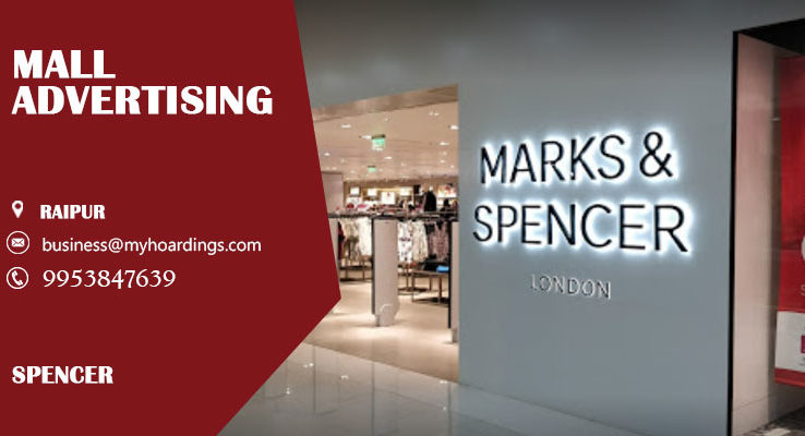 Shopping Mall Branding in Raipur,Mall Advertising in Spencer. Contact MyHoardings for Mall Branding Services,Mall Media,Multiplex Advertising.