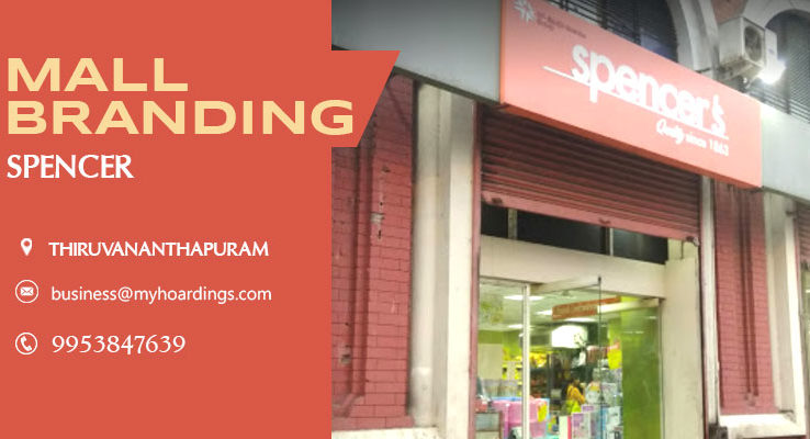 Mall Advertising in Thiruvananthapuram,Mall Advertising in Spencer. Call 9953-847639 for Shopping mall promotion,Advertising in Malls.
