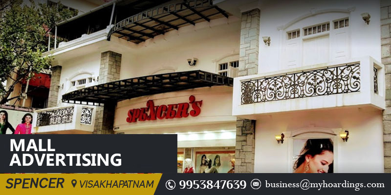 Branding in Spencer mall in Visakhapatnam.How to advertise in Malls?
