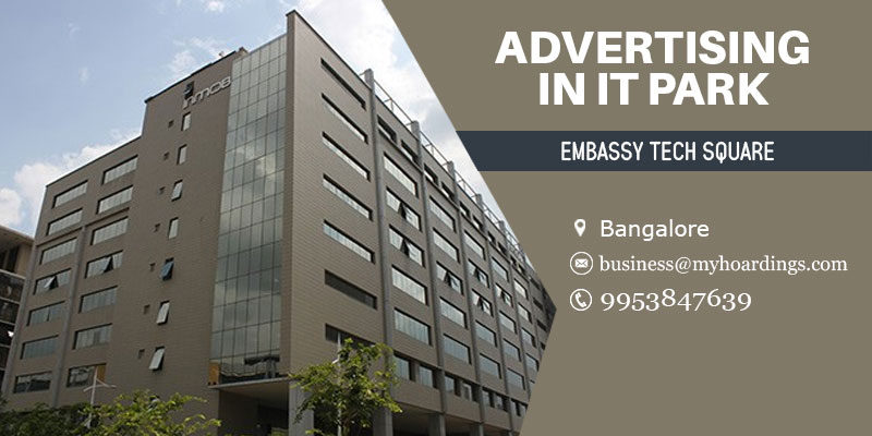 Office space advertising inEmbassy Tech Square, Bellandur, Bangalore.Call 9953-847639 for Billboard advertising in Bengaluru office spaces.