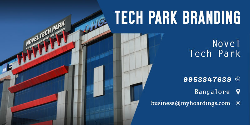 Advertising in Novel Tech Park,Bangalore. Advertisement Activation in Tech Parks.How to do Corporate Office Branding in India?