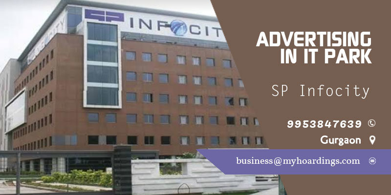 Advertising in SP Infocity,Udyog Vihar, Gurgaon.Contact +91 995384-7639 for Advertising in Gurgaon Corporate Offices.Tech park Advertising in Gurugram