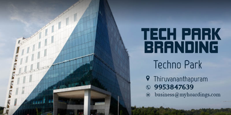 Branding in Thiruvananthapuram Corporate parks. Advertising in Techno Park, Thiruvananthapuram