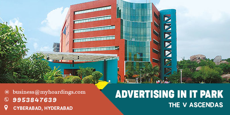 Hyderabad Tech park Advertising.BEST agency for Branding in Hyderabad Corporate parks. How to advertise in Hyderabad Software Park?