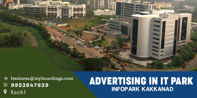 Branding in Infopark Kakkanad, Kochi. Branding in Kochi Corporate parks.Can we promote brands in Kochi Software Tech parks?