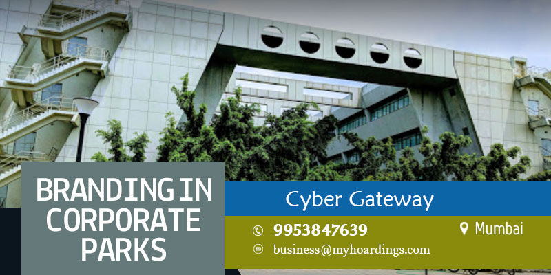 Corporate park advertising in Cyber Gateway, Cyberabad