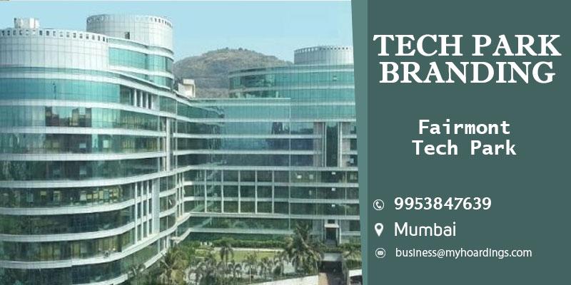 Advertisement inFairmont Tech Park, Mumbai