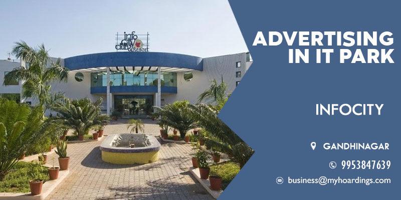 Branding in Corporate parks,Advertising in Infocity, Gandhinagar. OOH advertising space in Gandhinagar.