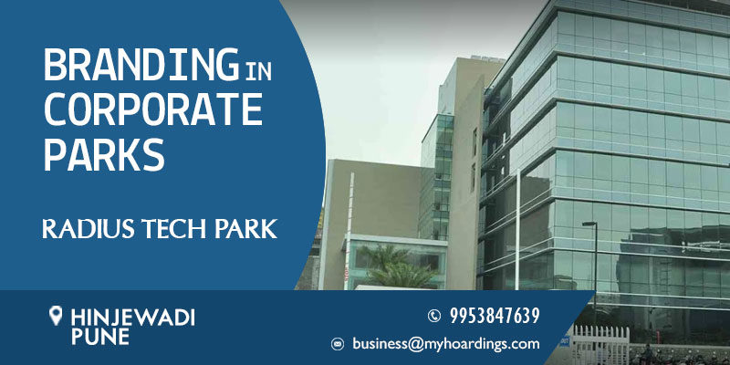 Radius Tech Park Branding services,Tech park Advertising in Radius Tech Park Pune. Billboard advertising in Pune.