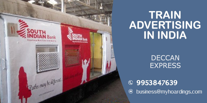 Contact +91 99538476-39 for Train branding on Deccan express,Train advertisement agencies in India