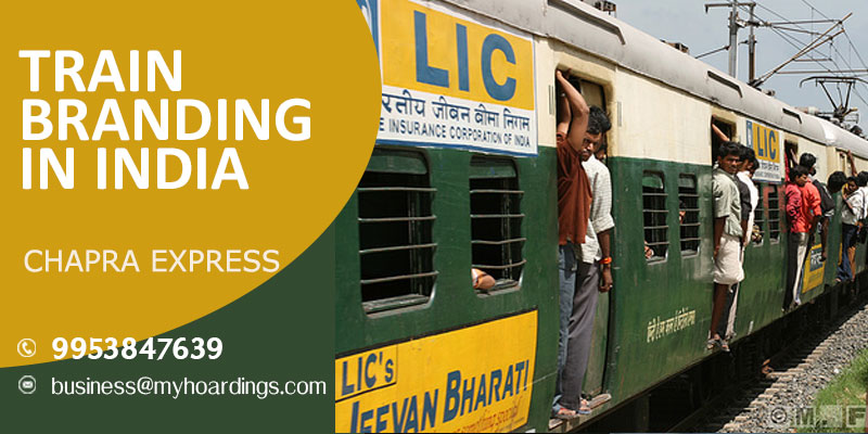 Contact MyHoardings at 99538476-39 for Branding on Chapra express train,Train advertisement company in India