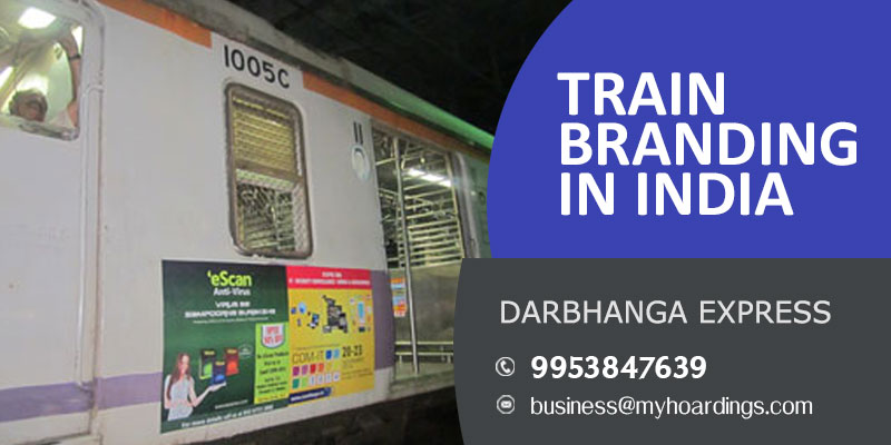Train branding on Darbhanga express,Agency for Branding on Indian trains