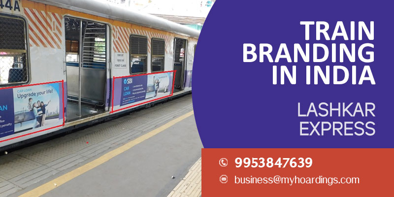 Contact +91 99538476-39 for Branding on Lashkar Express train, Best company for advertising on Indian trains.