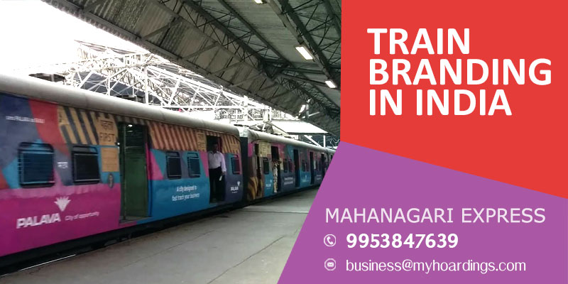Call MyHoardings at 995384-7639 for Advertising on Mahanagari Express train,Indian railway advertisement company