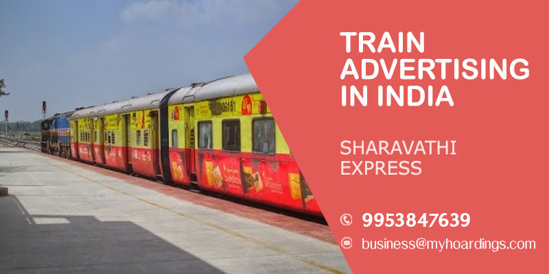 Contact MyHoardings at 99538476-39 for Branding on Sharavathi Express  train,How to Advertise in Indian Railways?