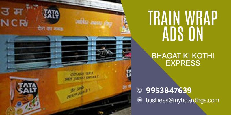 "Advertise on ""Bhagat ki kothi express"" Train. Visit MyHoardings.com for BEST deals"