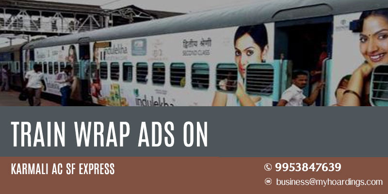 Branding on Karmali AC SF Express Train.Train branding agency in India.